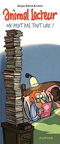 Téléchargement gratuit du livre de compte Animal lecteur - Tome 3 - On peut pas tout lire ! in French ePub by Sergio Salma,Libon