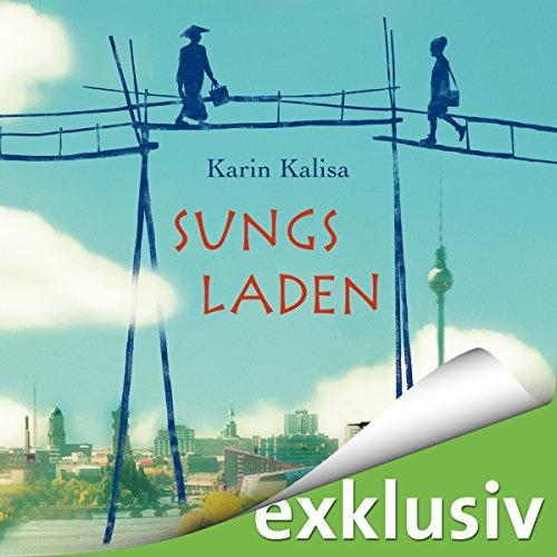 Buchseite und Rezensionen zu 'Sungs Laden' von Karin Kalisa