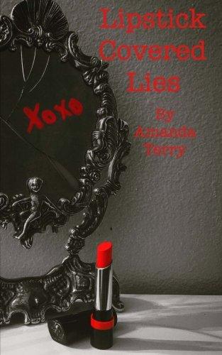 Lipstick Covered Lies