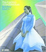 The Fashion of Architecture by Bradley Quinn (2003-11-01)