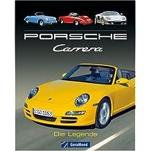 Porsche Carrera: Die Legende
