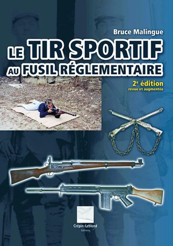 Le Tir sportif au fusil réglementaire