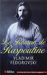 Le Roman de Raspoutine - GRAND PRIX PALATINE DU ROMAN HISTORIQUE 2012