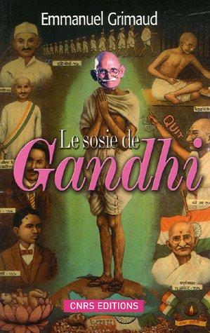 Le Sosie de Gandhi ou L'incroyable histoire de Ram Dayal Srivastava par Emmanuel Grimaud