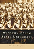 Winston-Salem State University (Campus History) by Carter B. Cue (2000-09-29)