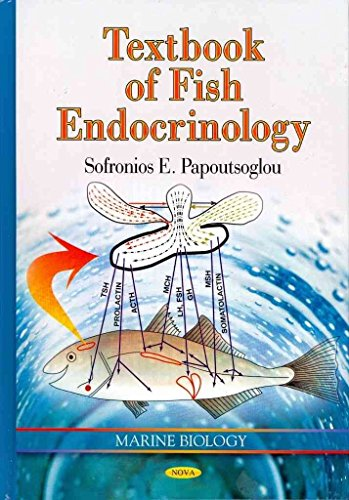 [Textbook of Fish Endocrinology] (By: Sophronios Eustr. Papoutsoglou) [published: June, 2012]