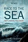 WWI: Race to the Sea - Outflanking the Enemy (English Edition)