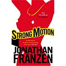 Strong Motion by Jonathan Franzen (2007-07-02)