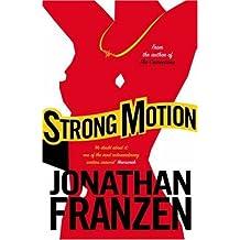 Strong Motion by Jonathan Franzen (2-Jul-2007) Paperback