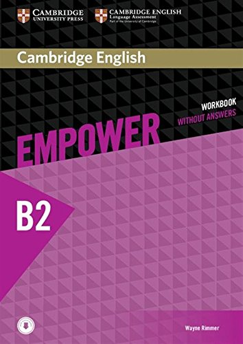 Empower. B2+. Upper intermediate. Workbook. Without answers. Per le Scuole superiori. Con espansione online