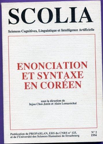 Scolia Sciences cognitives, linguistiques et intelligence artificielle N° 2 - énonciation et syntaxe en coréen