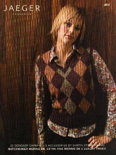 Jaeger Handknits: 22 Designer Garments & Accessories Using Matchmaker Merino DK, Extra Fine Merino DK & Luxury Tweed -