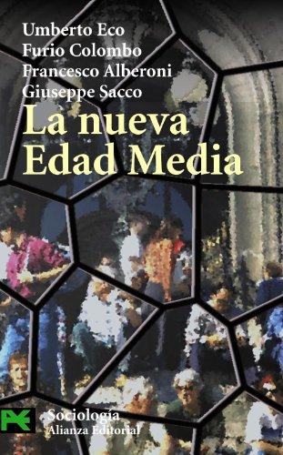 La nueva Edad Media (El Libro De Bolsillo - Ciencias Sociales)