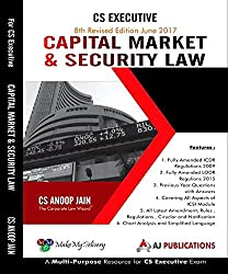 CS. Anoop Jains Capital Market & Security Law for CS Executive June 2017 Exam