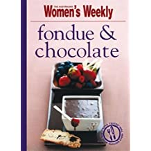 Fondue and Chocolate (The Australian Women's Weekly Minis)