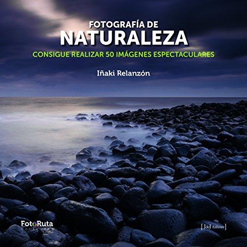 Fotografía de naturaleza (FotoRuta) por Iñaki Relanzón Arias