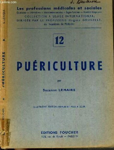 PUERICULTURE N°12/ COLLECTION LES PROFESSIONS MEDICALES ET SOCIALES.