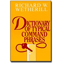 Dictionary Of Typical Command Phrases (English Edition)