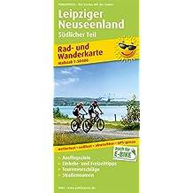 Leipziger Neuseenland - Südlicher Teil: Rad- und Wanderkarte mit Ausflugszielen, Einkehr- & Freizeittipps, wetterfest, reißfest, abwischbar, GPS-genau. 1:50000 (Rad- und Wanderkarte / RuWK)