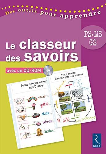 Le classeur des savoirs (+ CD-Rom) par Christine Chaillol