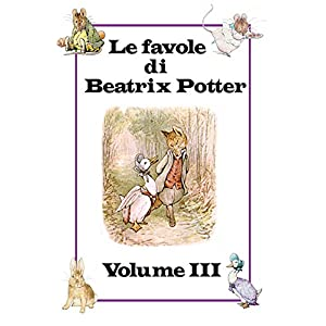 Le favole di Beatrix Potter: Volume III