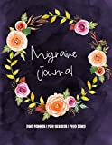 Migraine Journal: Self Care Daily Planner, Pain Tracker and Food Diary - Watercolor Floral Wreath