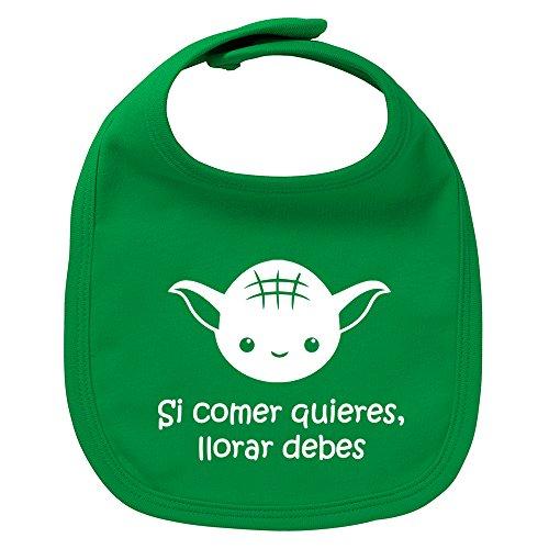Babero de bebé Si comer quieres, llorar debes (Yoda / Star Wars - parodia). Regalo original. Babero bebé divertido. Bebé friki. (Verde)