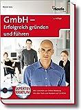 GmbH: Erfolgreich gründen und führen (Haufe Ratgeber Plus) - Rocco Jula