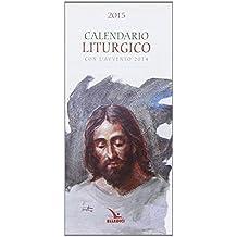 Calendario liturgico 2015. Con l'Avvento 2014