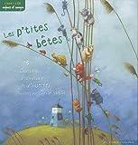 Les P'tites bêtes - 15 chansons d'animaux et d'insectes