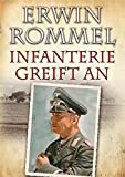 Erwin Rommel - Infanterie greift an
