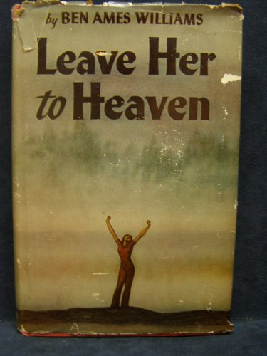 Leave Her to Heaven by Ben Ames Williams (1944-01-31)