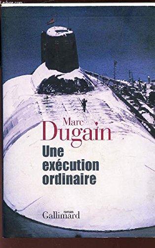 Une execution ordinaire