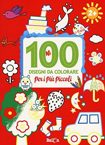 100 disegni da colorare per i più piccoli. Ediz. a colori