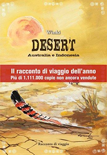 Desert: Australia e Indonesia - racconto di viaggio (Italian Edition)