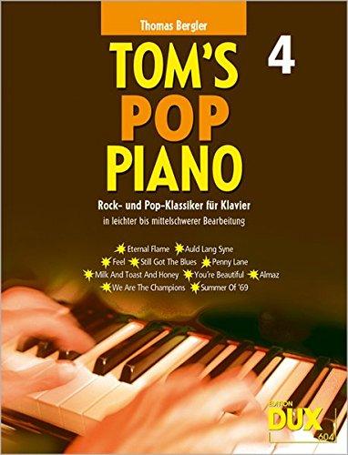 Sammlung Buch Penny (Tom's Pop Piano, 4: Rock- und Pop-klassiker für Klavier in leichter bis mittelschwerer Bearbeitung)