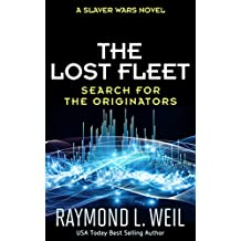 The Lost Fleet: Search for the Originators: A Slaver Wars Novel (English Edition)