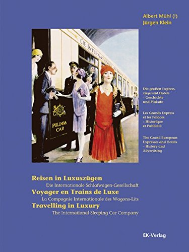 reisen-in-luxuszugen-voyager-en-trains-de-luxe-travelling-in-luxury