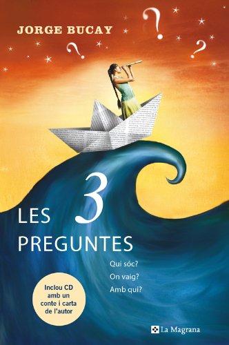 Les 3 preguntes (OTROS LA MAGRANA Book 2) (Catalan Edition) por Jorge Bucay