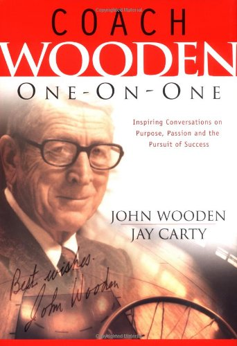 Coach Wooden One-on-one: A Legend Shares His Thoughts on Values, Victory and Peace of Mind (One-On-One Adventure Gamebook)