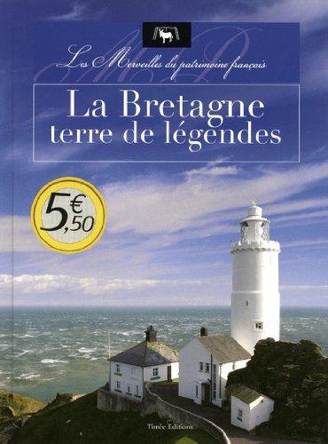 La Bretagne, terre de légendes