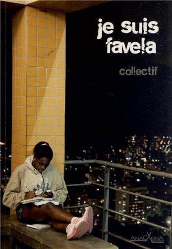 Je suis favela par Eric Garault