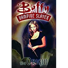 Buffy the Vampire Slayer: The Origin by Dan Brereton (1999-10-29)