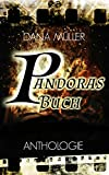Pandoras Buch: Anthologie