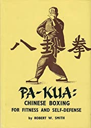 Pa-kua: Chinese Boxing for Fitness and Self-defence