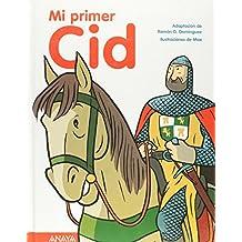 Mi primer Cid (Otras Colecciones - Libros Singulares - Mi Primer Libro)