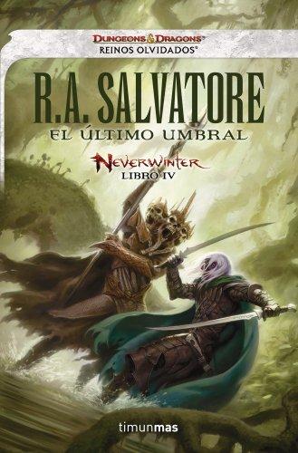 El último umbral: Neverwinter libro IV (Reinos Olvidados)
