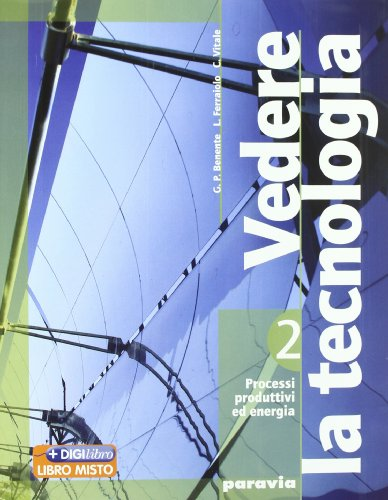 Vedere la tecnologia. Disegno. Con tavole-Processi produttivi ed energia-Informatica. Per la Scuola media. Con DVD-ROM. Con espansione online