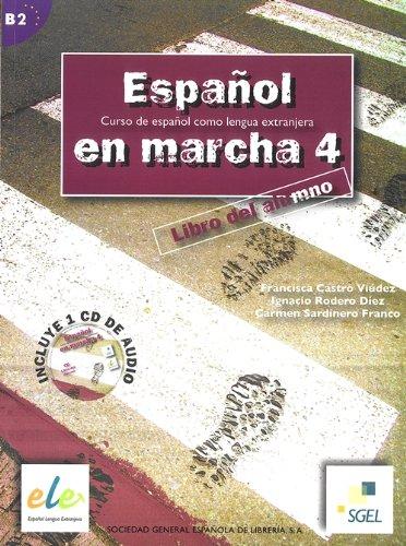 Español en marcha. Libro del alumno. Con espansione online. Con CD Audio. le Scuole superiori: 4