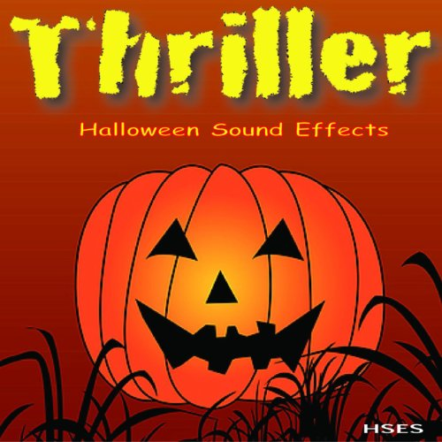 Thriller: Halloween Sound Effects